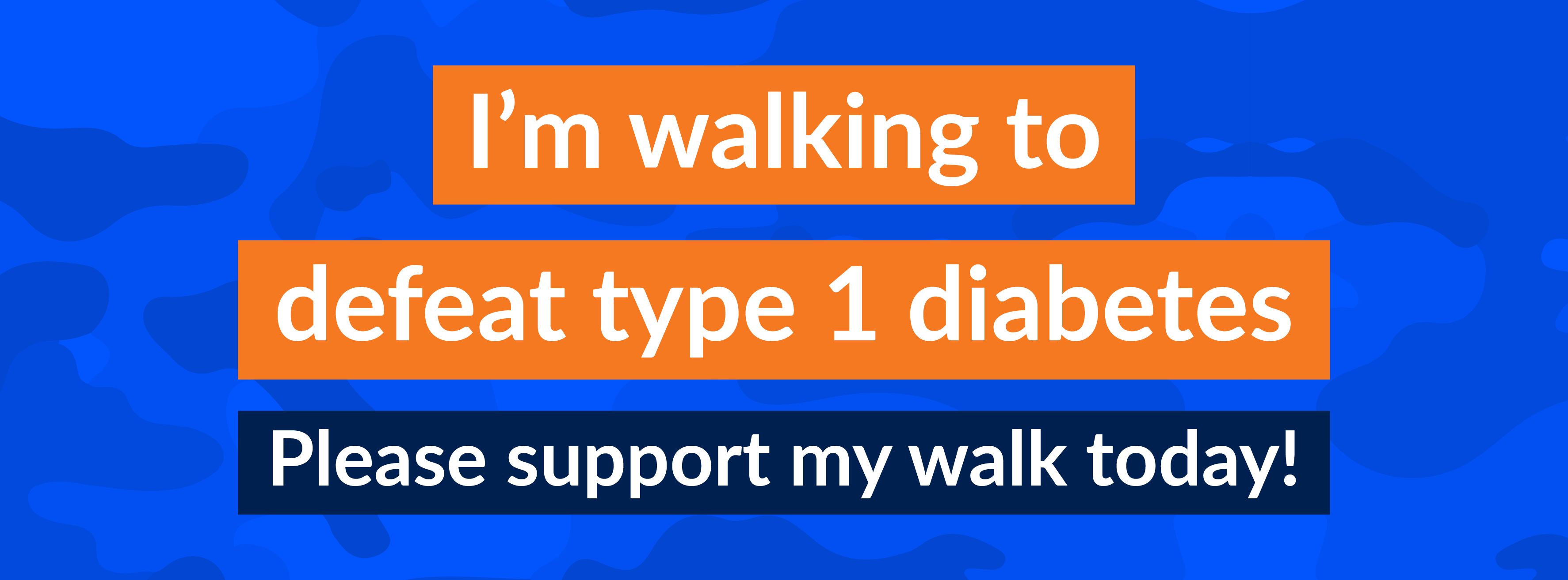 I'm Walking to Defeat T1D Facebook Cover Pic