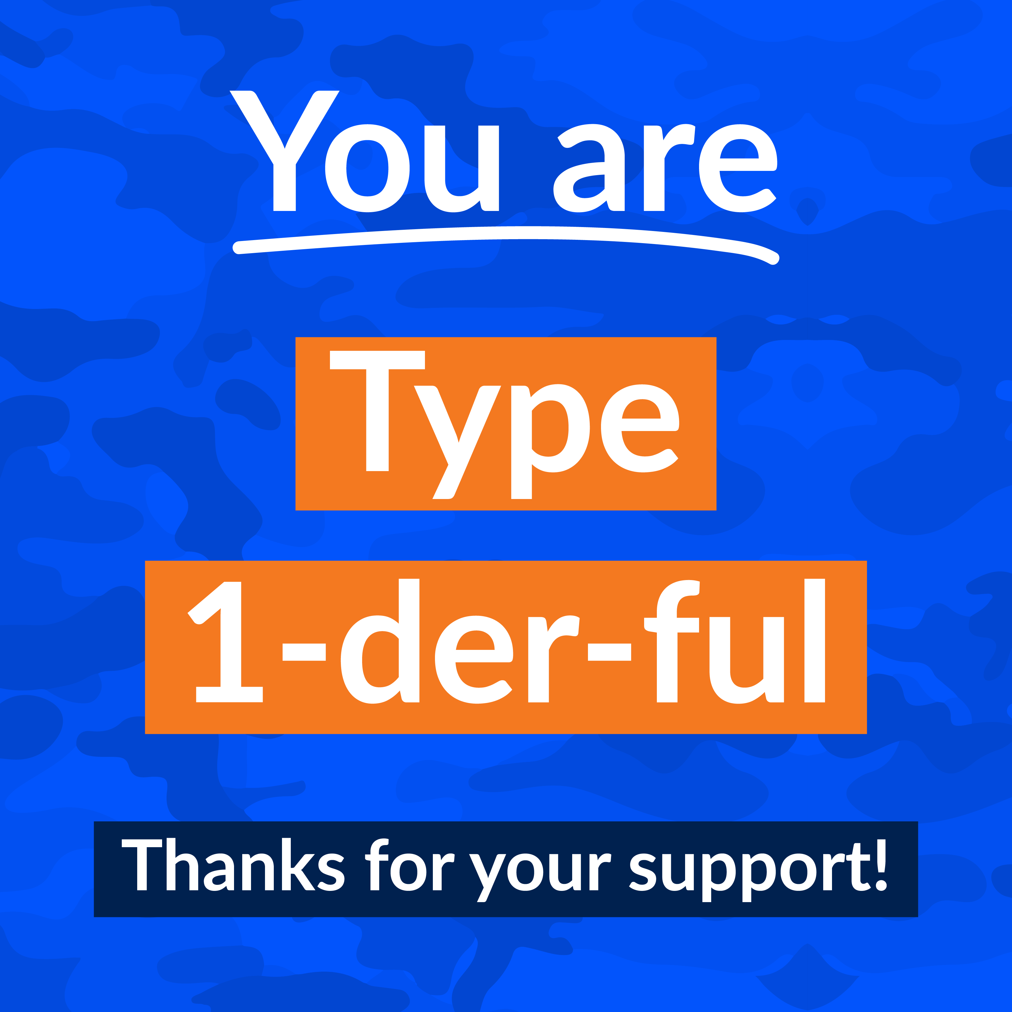 You are Type 1-derful